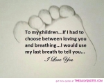 my-children-poem-parents-quote-daughter-son-quotes-family-love-you-quotes-pic-pictures