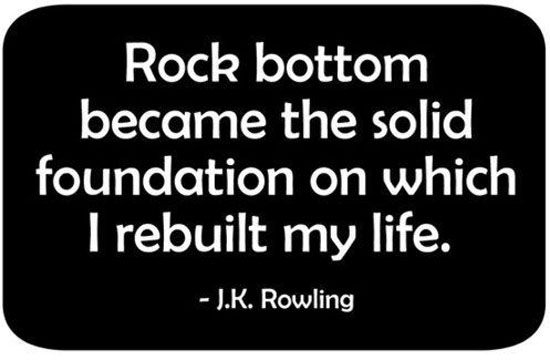 rock-bottom-rebuilt-my-life-j-k-rowling-quotes-sayings-pictures