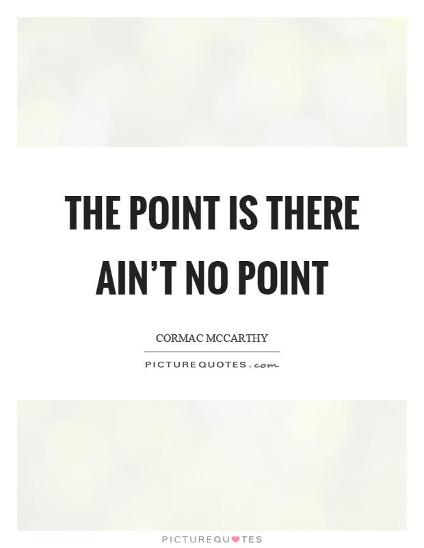 no point