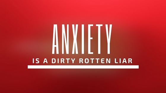 anxiety lies